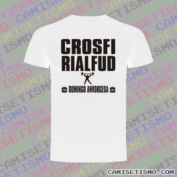 Crosfi, Rialfud. Domingo Anvorgesa. Camiseta Crossfit (Parodia)