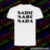 camiseta nadie sabe nada